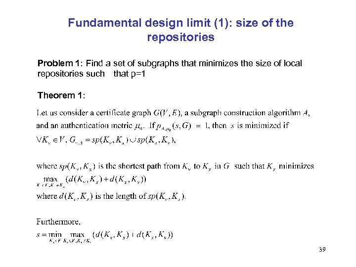 Fundamental design limit (1): size of the repositories Problem 1: Find a set of