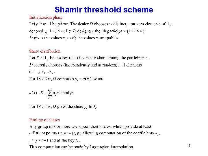 Shamir threshold scheme 7