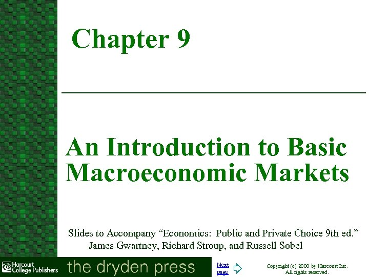 """Chapter 9 An Introduction to Basic Macroeconomic Markets Slides to Accompany """"Economics: Public and"""
