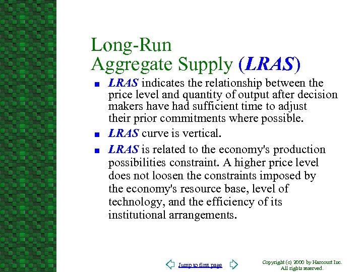 Long-Run Aggregate Supply (LRAS) n n n LRAS indicates the relationship between the price