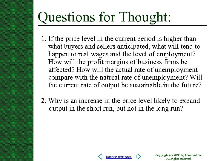 Questions for Thought: 1. If the price level in the current period is higher