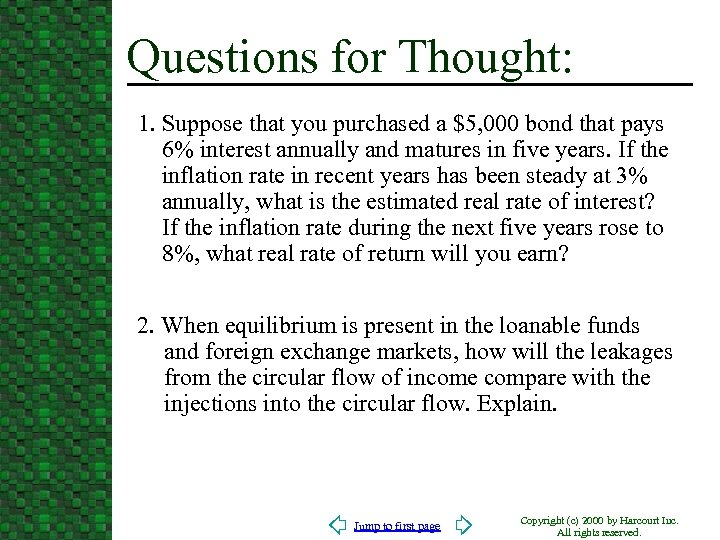 Questions for Thought: 1. Suppose that you purchased a $5, 000 bond that pays