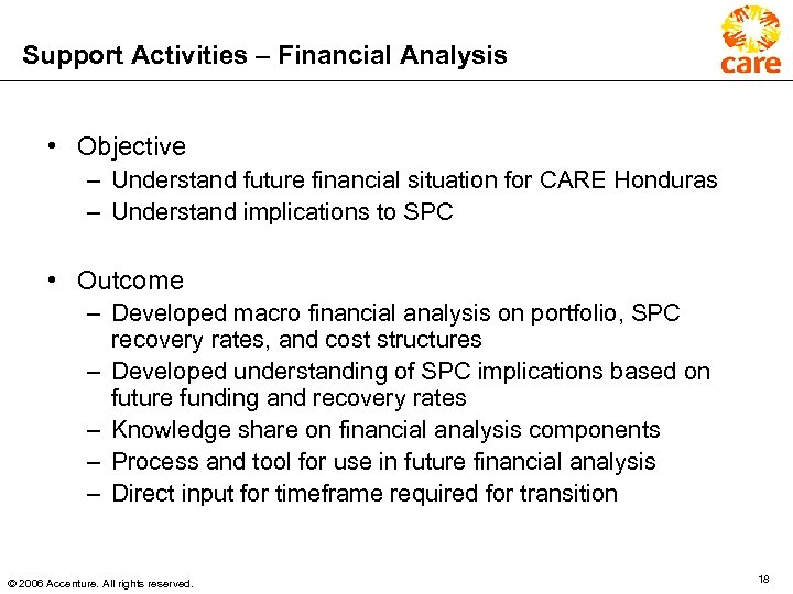 Support Activities – Financial Analysis • Objective – Understand future financial situation for CARE