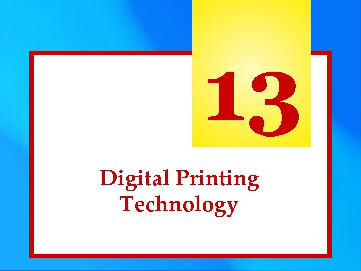13 Digital Printing Technology