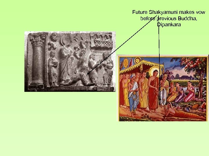 Future Shakyamuni makes vow before previous Buddha, Dipankara