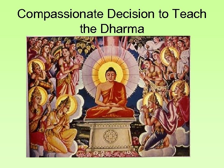 Compassionate Decision to Teach the Dharma