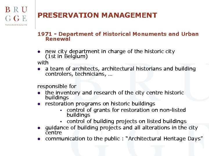 PRESERVATION MANAGEMENT 1971 - Department of Historical Monuments and Urban Renewal new city department