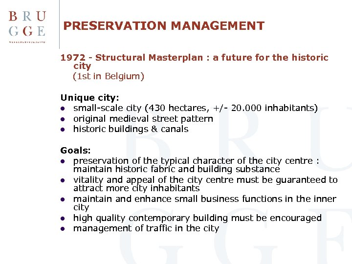 PRESERVATION MANAGEMENT 1972 - Structural Masterplan : a future for the historic city (1