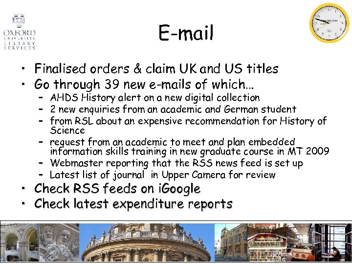 E-mail • Finalised orders & claim UK and US titles • Go through 39