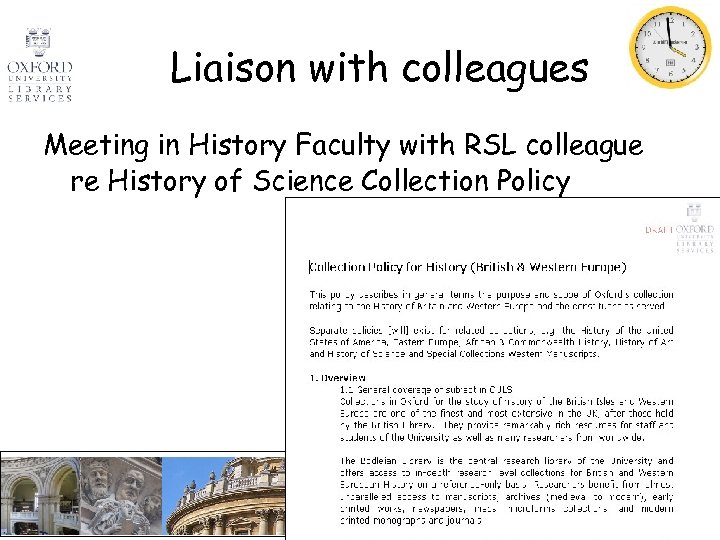 Liaison with colleagues Meeting in History Faculty with RSL colleague re History of Science