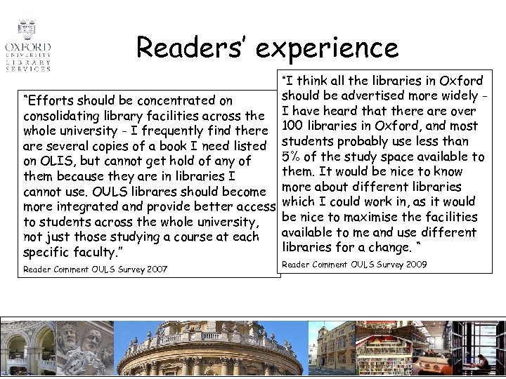 """Readers' experience """"I think all the libraries in Oxford should be hours, loan """"Efforts"""