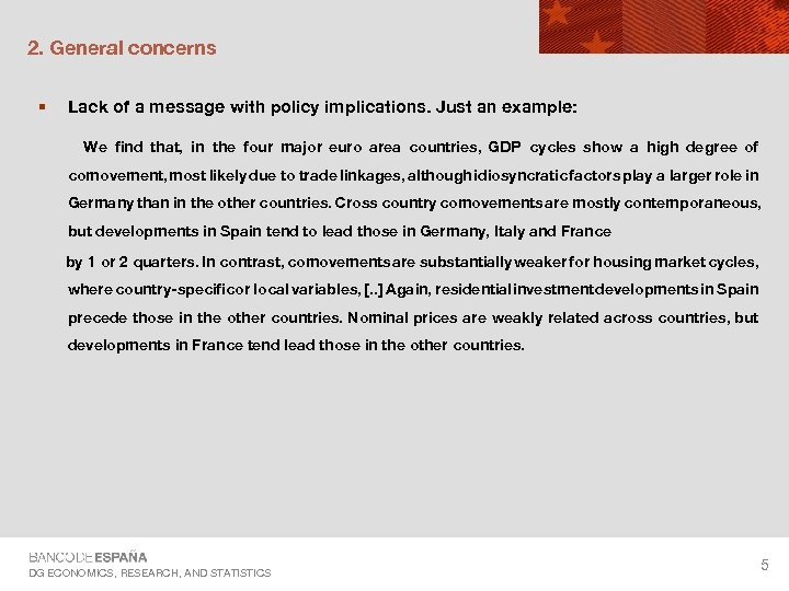 2. General concerns § Lack of a message with policy implications. Just an example: