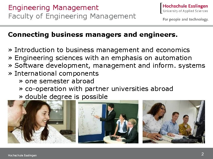Engineering Management Faculty of Engineering Management Connecting business managers and engineers. » » Introduction