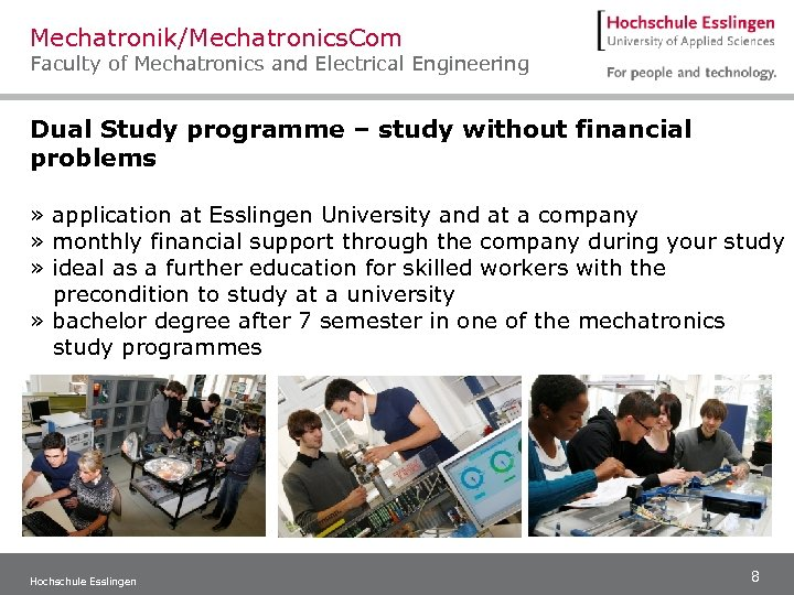 Mechatronik/Mechatronics. Com Faculty of Mechatronics and Electrical Engineering Dual Study programme – study without