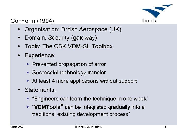 Con. Form (1994) • Organisation: British Aerospace (UK) • Domain: Security (gateway) • Tools: