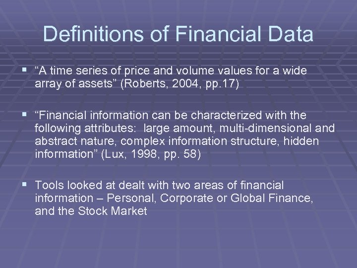 """Definitions of Financial Data § """"A time series of price and volume values for"""