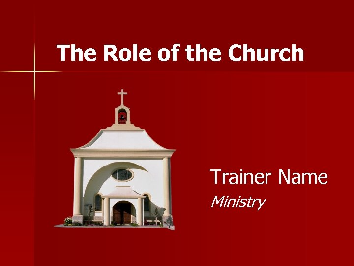 The Role of the Church Trainer Name Ministry