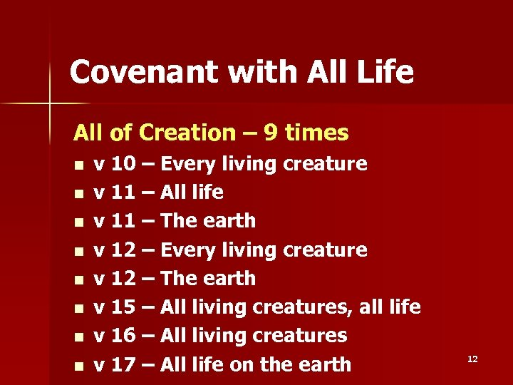 Covenant with All Life All of Creation – 9 times n n n n