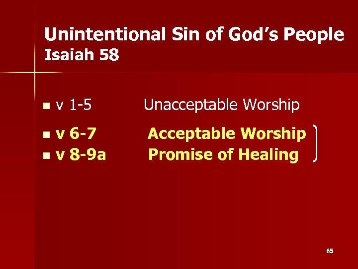 Unintentional Sin of God's People Isaiah 58 n v 1 -5 v 6 -7