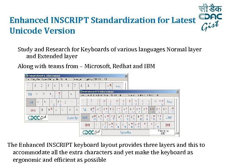 Enhanced INSCRIPT Standardization for Latest Unicode Version Study and Research for Keyboards of various