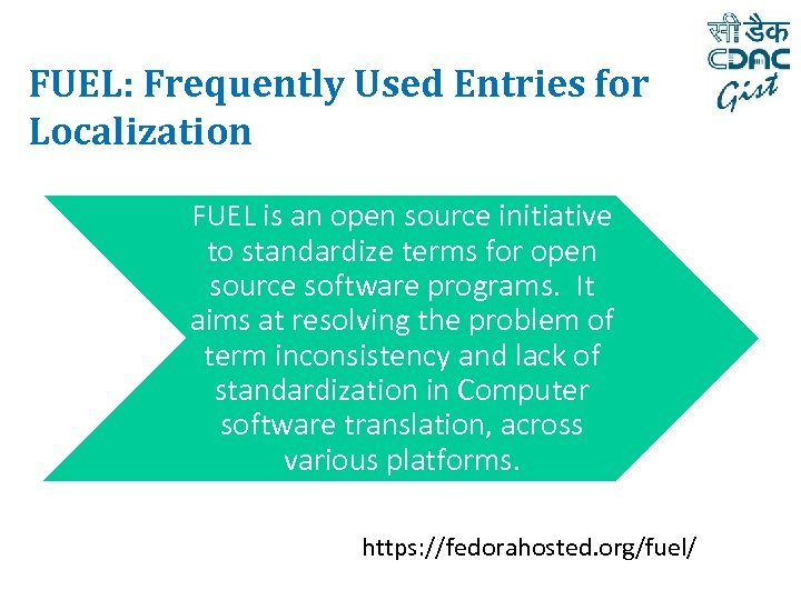 FUEL: Frequently Used Entries for Localization FUEL is an open source initiative to standardize