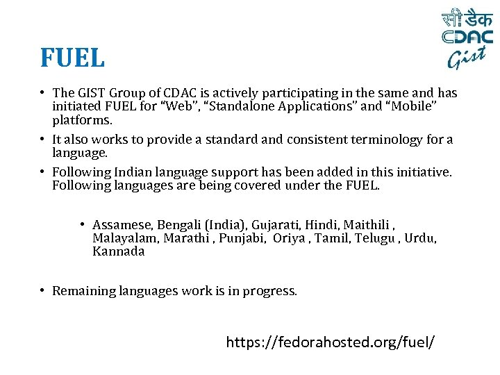 FUEL • The GIST Group of CDAC is actively participating in the same and