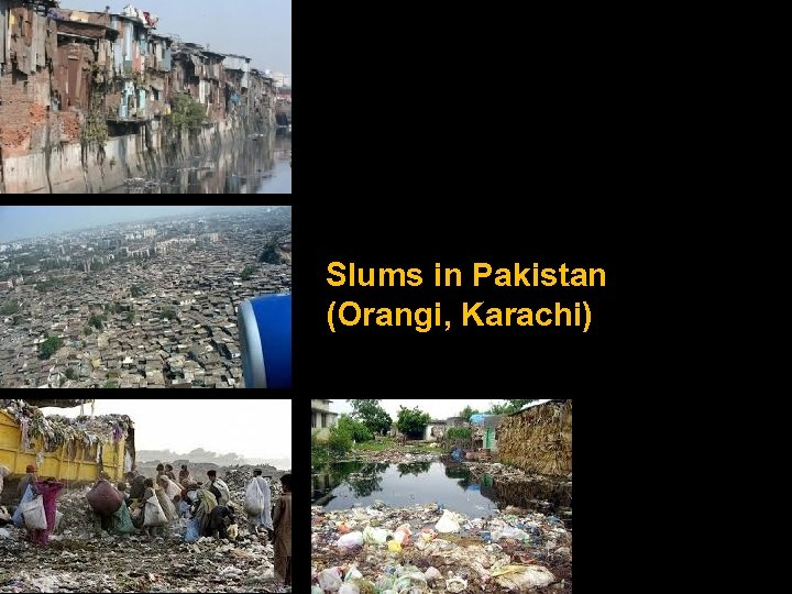 Slums in Pakistan (Orangi, Karachi)