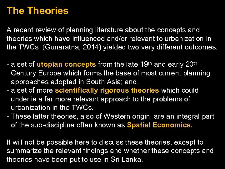 The Theories A recent review of planning literature about the concepts and theories which