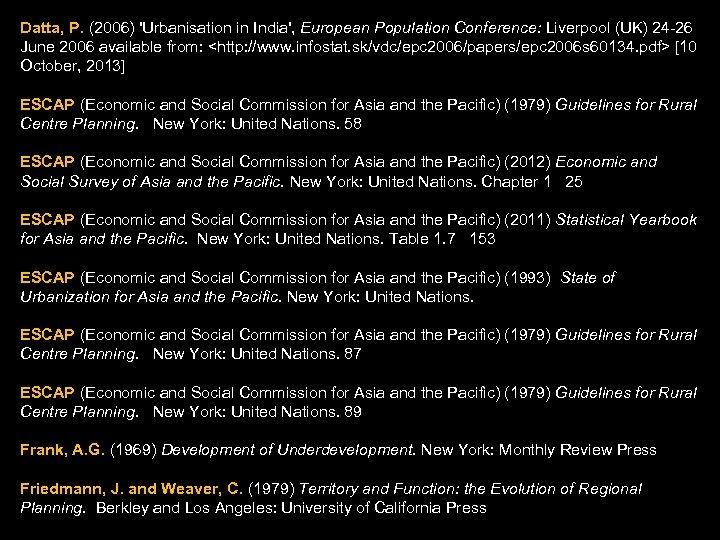 Datta, P. (2006) 'Urbanisation in India', European Population Conference: Liverpool (UK) 24 -26 June