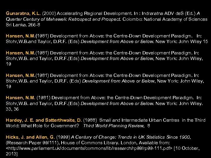 Gunaratna, K. L. (2000) Accelerating Regional Development. In : Indraratna ADV de. S