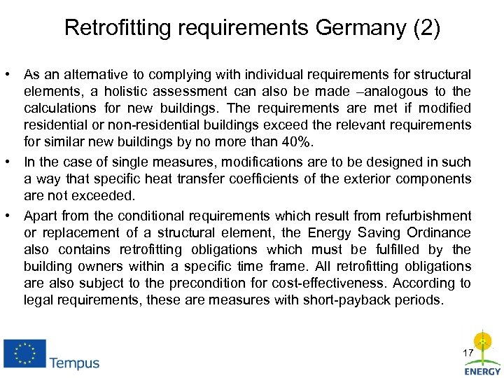 Retrofitting requirements Germany (2) • As an alternative to complying with individual requirements for