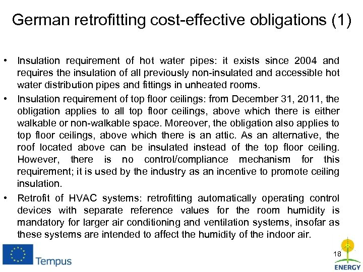 German retrofitting cost-effective obligations (1) • Insulation requirement of hot water pipes: it exists