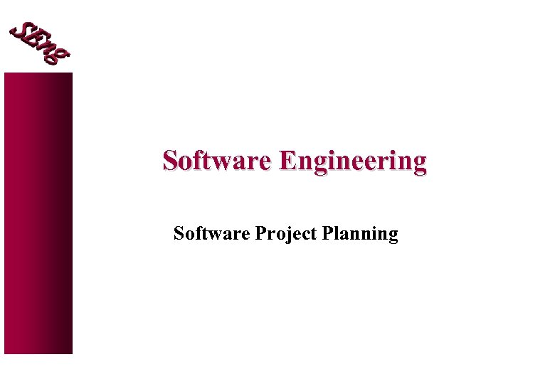 Software Engineering Software Project Planning