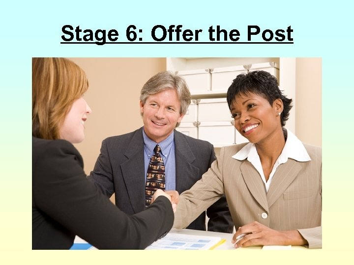 Stage 6: Offer the Post