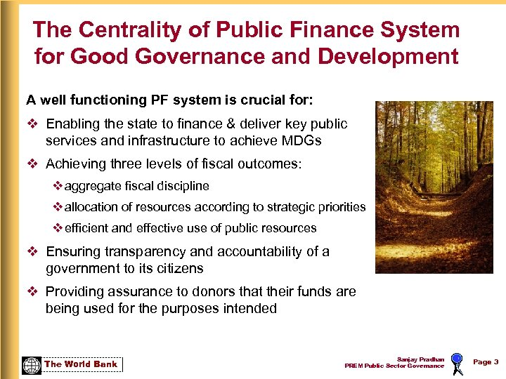 The Centrality of Public Finance System for Good Governance and Development A well functioning