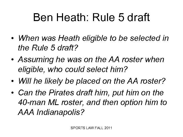 Ben Heath: Rule 5 draft • When was Heath eligible to be selected in