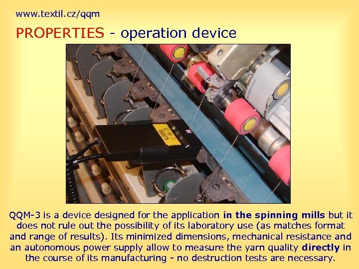www. textil. cz/qqm PROPERTIES - operation device QQM-3 is a device designed for the