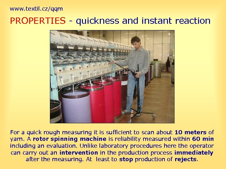 www. textil. cz/qqm PROPERTIES - quickness and instant reaction For a quick rough measuring