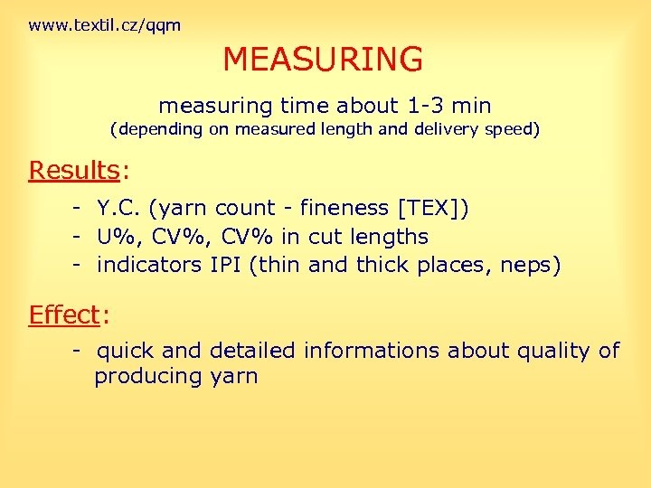 www. textil. cz/qqm MEASURING measuring time about 1 -3 min (depending on measured length