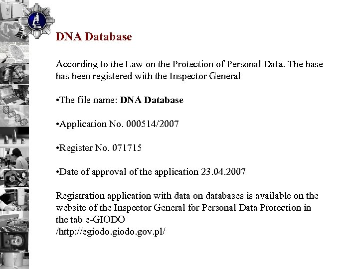 DNA Database According to the Law on the Protection of Personal Data. The base