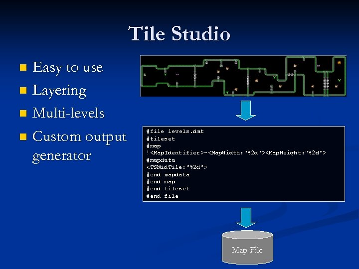 Tile Studio Easy to use n Layering n Multi-levels n Custom output generator n