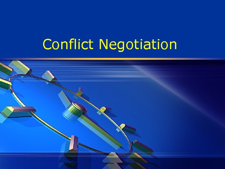 Conflict Negotiation