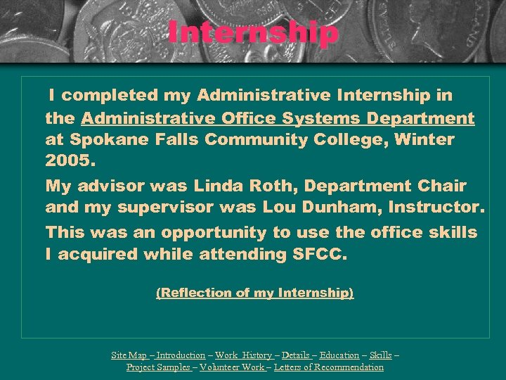 Internship I completed my Administrative Internship in the Administrative Office Systems Department at Spokane