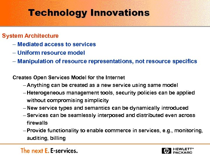 Technology Innovations System Architecture – Mediated access to services – Uniform resource model –