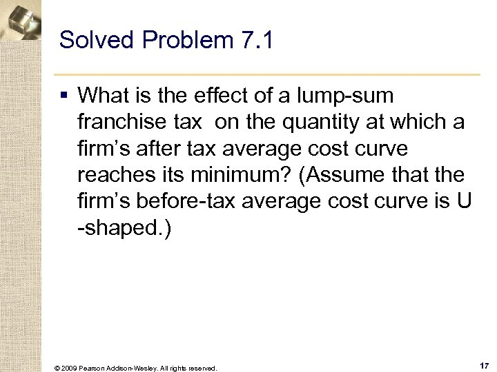 Solved Problem 7. 1 § What is the effect of a lump-sum franchise tax