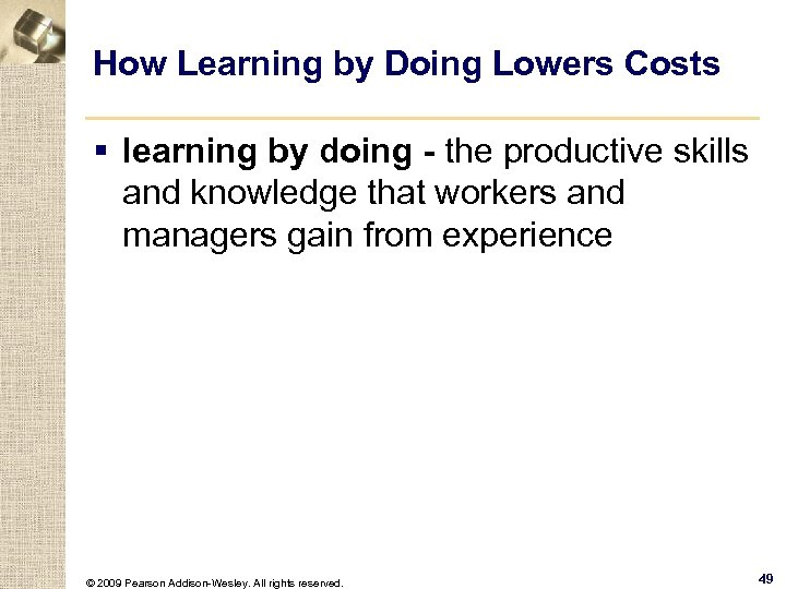 How Learning by Doing Lowers Costs § learning by doing - the productive skills