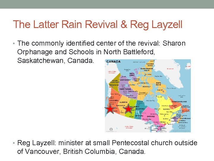 The Latter Rain Revival & Reg Layzell • The commonly identified center of the