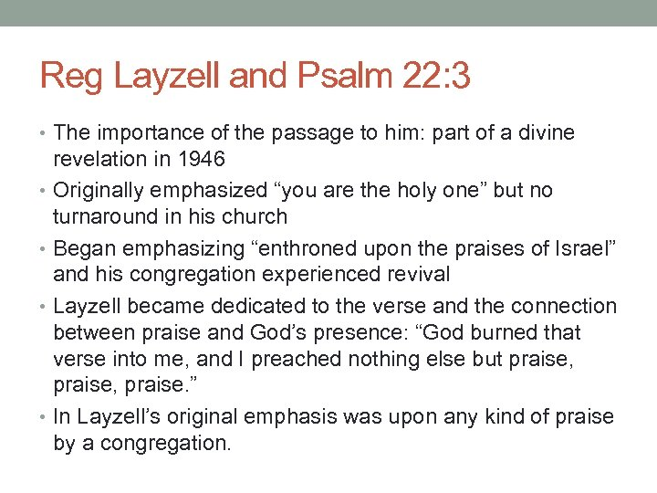 Reg Layzell and Psalm 22: 3 • The importance of the passage to him: