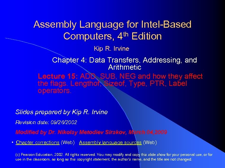 Assembly Language for Intel-Based Computers, 4 th Edition Kip R. Irvine Chapter 4: Data