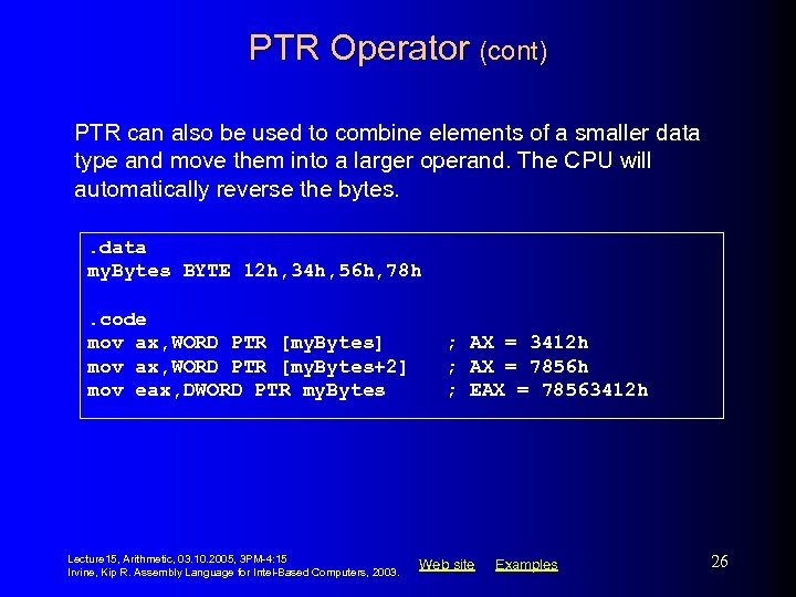 PTR Operator (cont) PTR can also be used to combine elements of a smaller